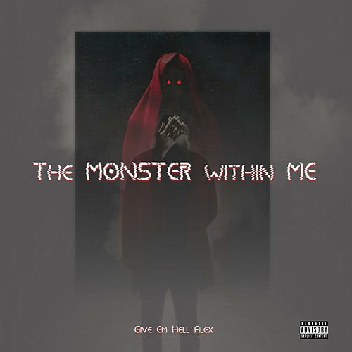 The Monster Within Me von Alex