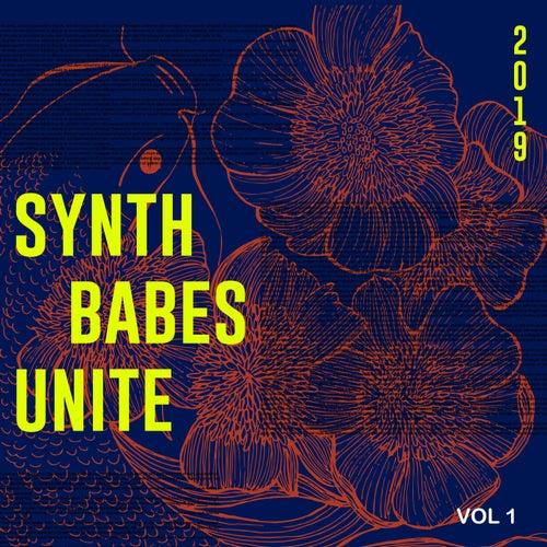 Synth Babes Unite 2019 (Volume 1) de Various Artists