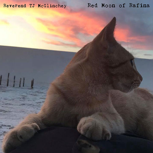 Red Moon of Rafina by Reverend TJ McGlinchey