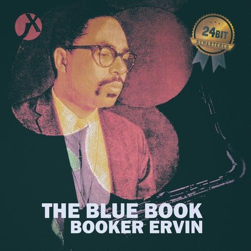The Blue Book (24 Bit Remastered) de Booker Ervin