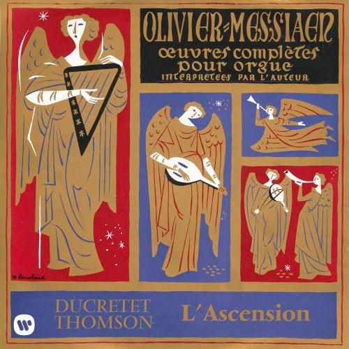 Messiaen: Le banquet céleste, Diptyque, Apparition de l'Église éternelle & L'Ascension (À l'orgue de la Sainte-Trinité de Paris) de Olivier Messiaen