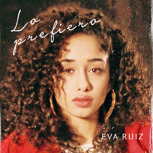 Lo prefiero de Eva Ruiz