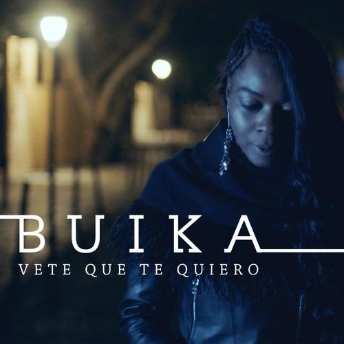 Vete que te quiero de Buika