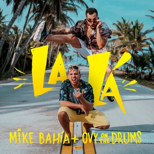 La Lá de Mike Bahia