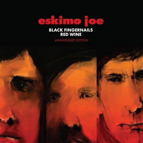 Black Fingernails, Red Wine (Anniversary Edition) von Eskimo Joe