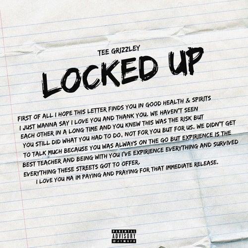 Locked Up von Tee Grizzley