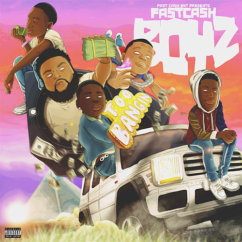 FCB Too Bangin by Fastcash Boyz