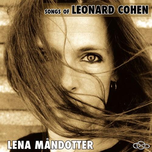 Songs Of Leonard Cohen von Lena Måndotter