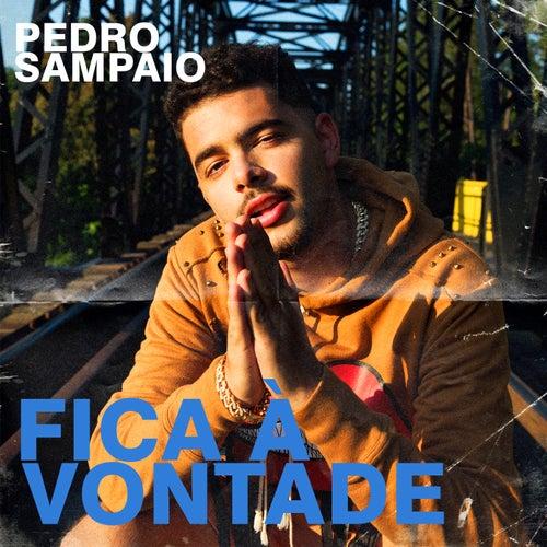 Fica à vontade von Pedro Sampaio