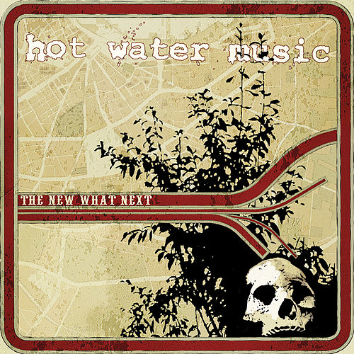 The New What Next (2018 Remaster) von Hot Water Music