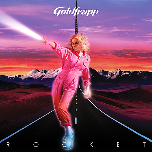 Rocket de Goldfrapp
