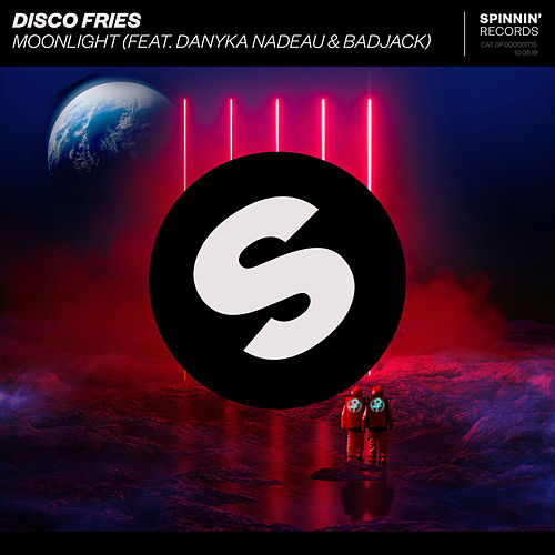 Moonlight (feat. Danyka Nadeau & Badjack) von Disco Fries