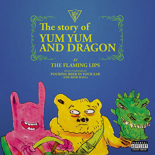 The Story of Yum Yum and Dragon de The Flaming Lips