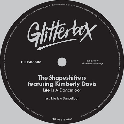 Life Is A Dancefloor (feat. Kimberly Davis) by Shape Shifters