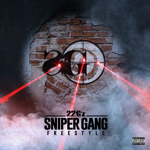 Sniper Gang Freestyle de 22Gz