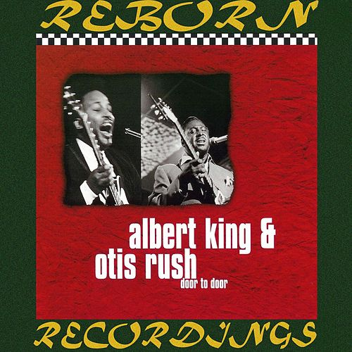 Door to Door (HD Remastered) by Albert King