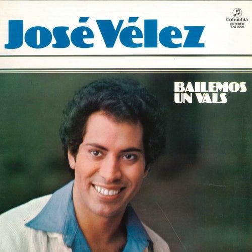 Bailemos un Vals (Remasterizado) von Jose Velez