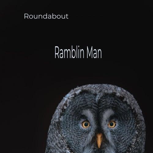 Ramblin Man de Roundabout