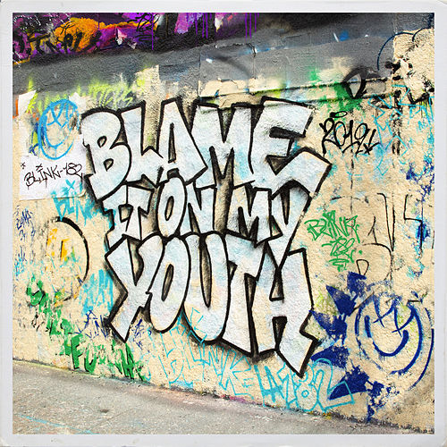 Blame It On My Youth de blink-182