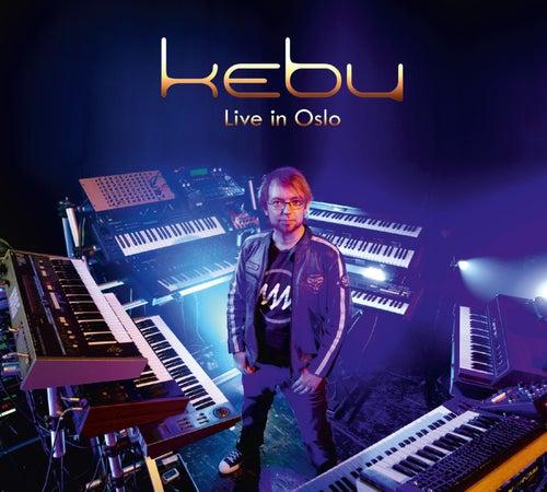 Live in Oslo by Kebu