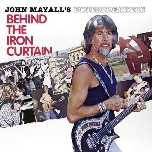 Behind The Iron Curtain von John Mayall