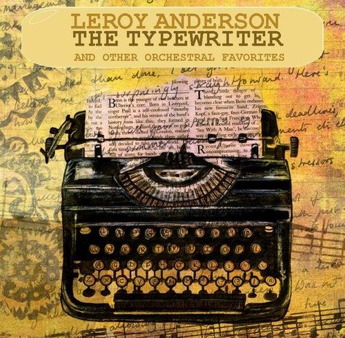 The Typewriter von Leroy Anderson