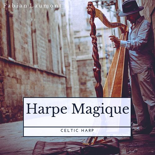 Harpe Magique (Celtic Harp) von Fabian Laumont