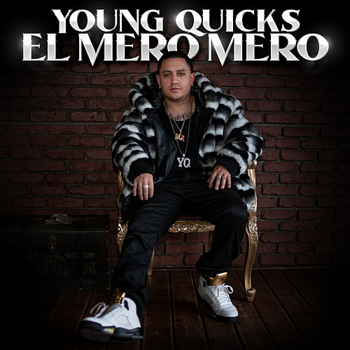 El Mero Mero von Young Quicks