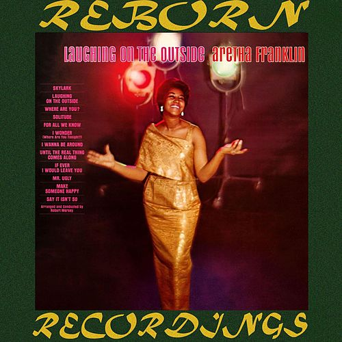 Laughing on the Outside (HD Remastered) von Aretha Franklin