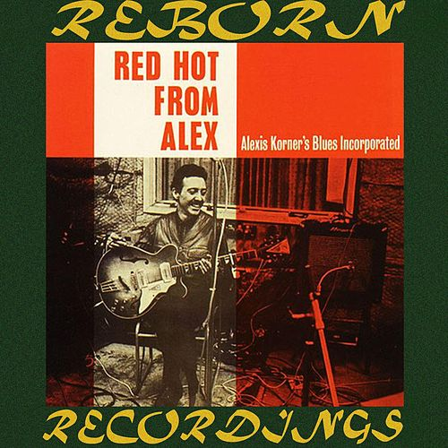 Red Hot from Alex (HD Remastered) de Alexis Korner