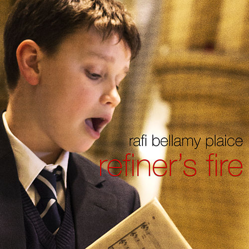 Refiner's Fire de Rafi Bellamy Plaice