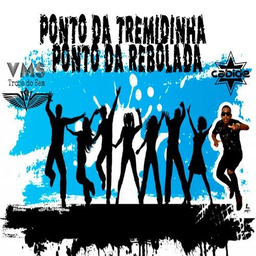Ponto da Tremidinha, Ponto da Rebolada de DJ Cabide
