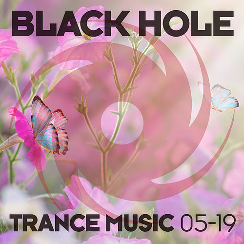 Black Hole Trance Music 05-19 von Various Artists