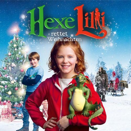 Hexe Lilli rettet Weihnachten - Das Hörspiel zum Kinofilm von Hexe Lilli