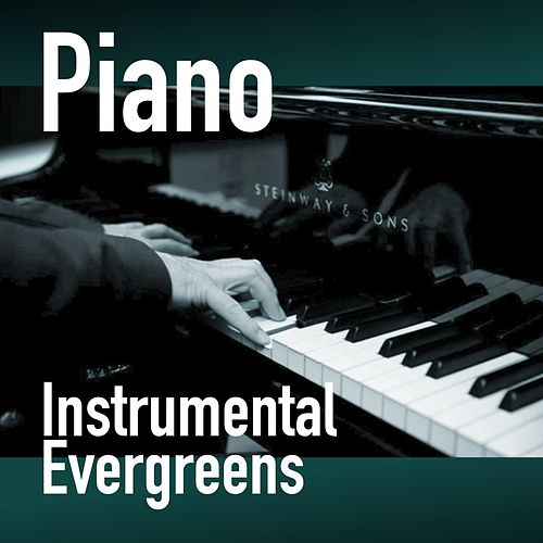 Piano - Instrumental Evergreens de Various Artists