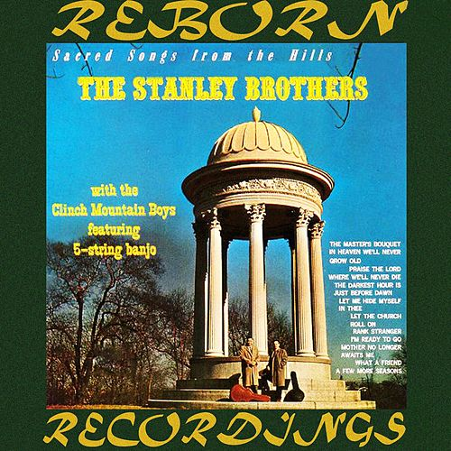 Sacred Songs from the Hills (HD Remastered) von The Stanley Brothers