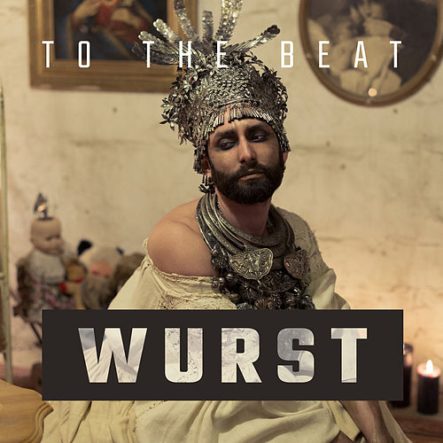To the Beat von Conchita Wurst