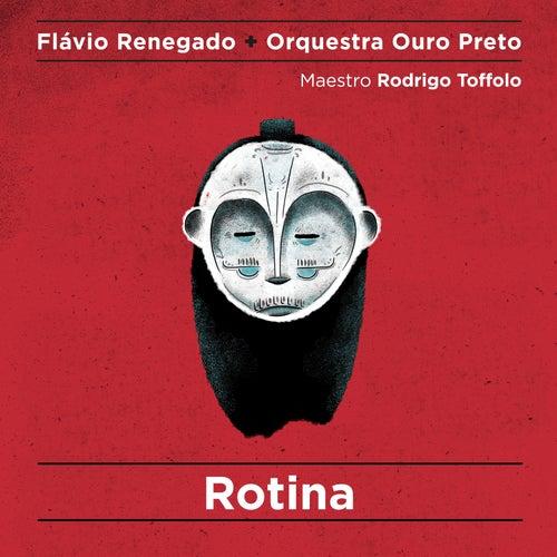 Rotina de Flávio Renegado
