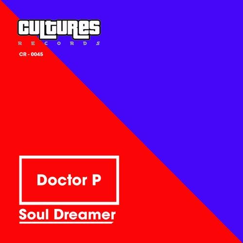 Soul Dreamer by Doctor P