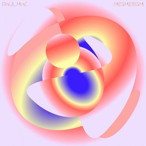 Mesmerism von Paul Mac