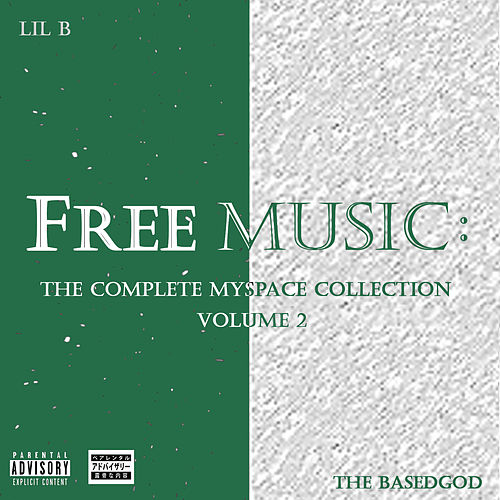 The Complete Myspace Collection, Vol. 2 by Lil B