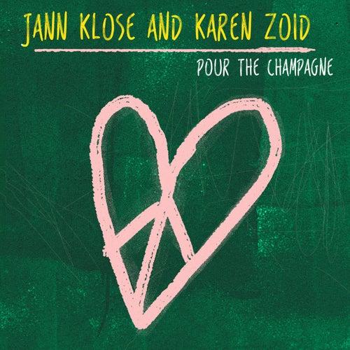 Pour the Champagne von Jann Klose