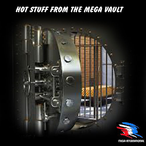 Hot Stuff from the Mega Vault by Various Artists