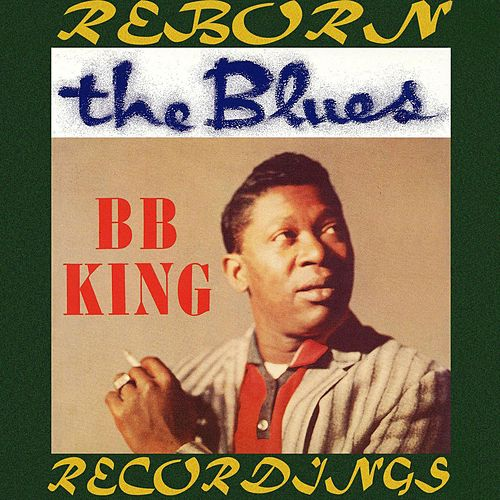 The Blues (HD Remastered) by B.B. King