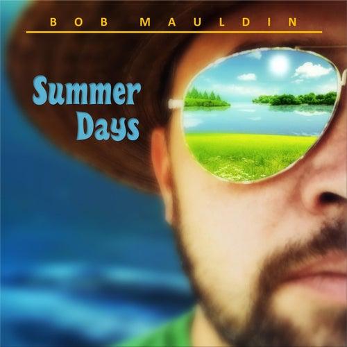 Summer Days de Bob Mauldin