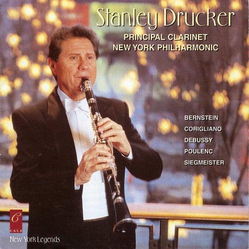 Stanley Drucker Plays Bernstein, Debussy, Siegmeister, Corigliano and Poulenc de Stanley Drucker