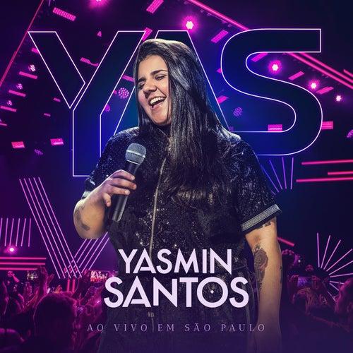 Yasmin Santos Ao Vivo em São Paulo - EP 1 de Yasmin Santos