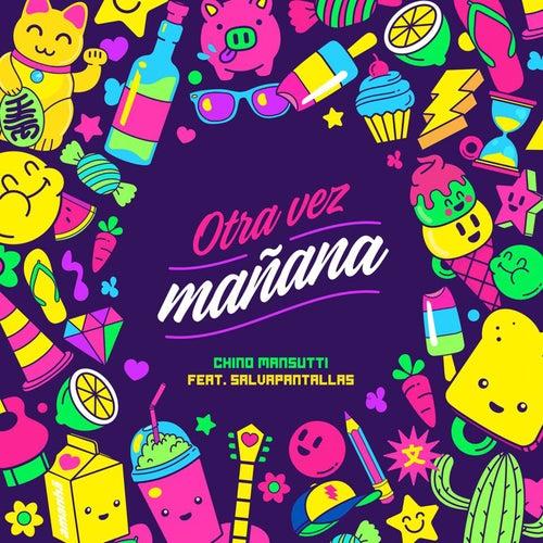 Otra Vez Mañana by Chino Mansutti