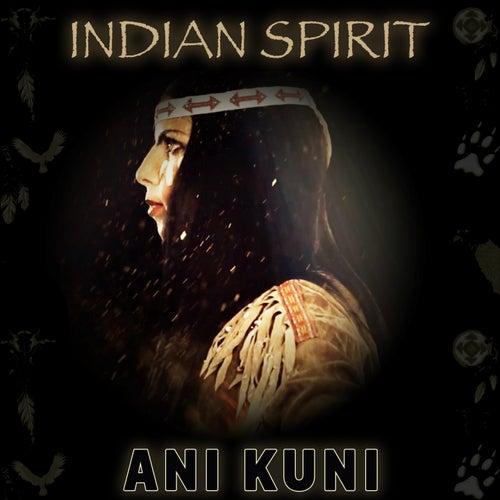 Ani Kuni by Indian Spirit
