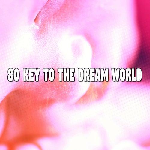 80 Key to the Dream World de Relajacion Del Mar